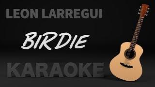 León Larregui - Birdie (Karaoke) + Acordes