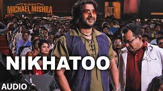 NIKHATOO Audio Song   The Legend of Michael Mishra   Arshad Warsi, Aditi Rao Hydari   T-Series width=