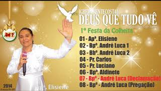 07 -  Bpº   André Luca  -   Festa da colheita 2014 -  Igreja Pentecostal  Deus Que Tudo Vê