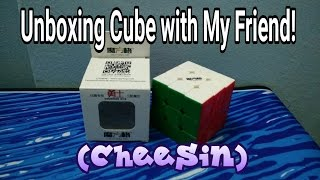 Unboxing Cube From My Friend (Cheesin)