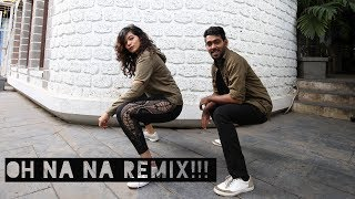 OH NANA + BUM BUM - نقازي || Dj 6RB REMiX || Dance Cover || DANCERINA KARISHMA SHETTY