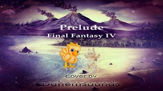 Prelude - Final Fantasy IV (Music Cover by Duhemsounds)