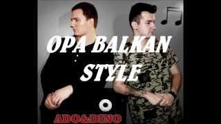 Opa Balkan Style