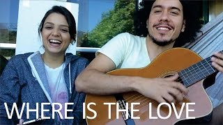 The Black Eye Peas - Where Is The Love (Cover Maria Luiza)