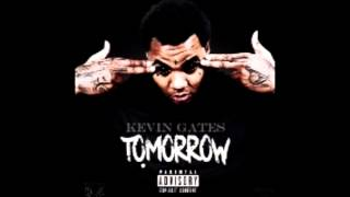 Kevin Gates Tomorrow Clean!