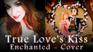 True Love's Kiss (Enchanted) Cover