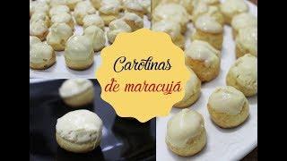 CAROLINAS DE MARACUJÁ | Bem Vindos à Cozinha | Receita 104