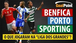 O que fizeram Benfica, Porto e Sporting nos duelos Liga NOS 16/17 🔥