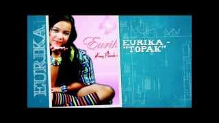 Topak Eurika lyrics