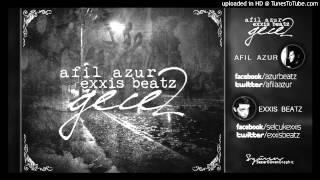 Afil Azur & Selçuk Exxis - Gece 2 #gece2 @umitozogul @exxisbeatz