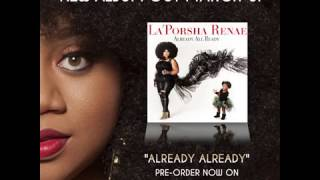 La'Porsha Renae - Somebody Does (Snippet)