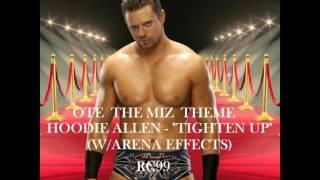"RC99 - OTE The Miz Theme - ""Tighten Up"" (W/Arena Effects)"