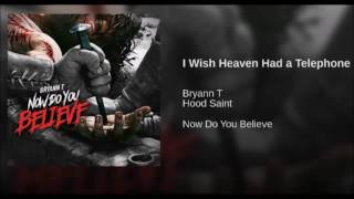 Bryann Trejo - I Wish Heaven Had A Telephone (Official Audio Video)