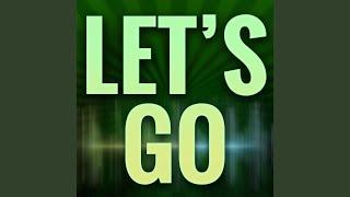 Let's Go (Originally Performed by Calvin Harris and Ne-Yo) (Karaoke Version)