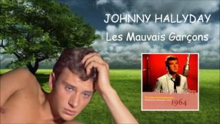 johnny Hallyday    les mauvais garçons