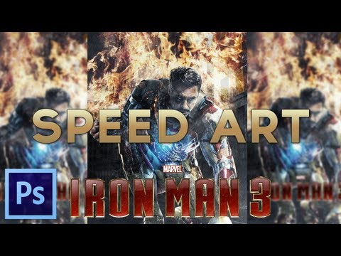 Speed Art: 'Iron Man 3 Film Poster' (Photoshop CS6)