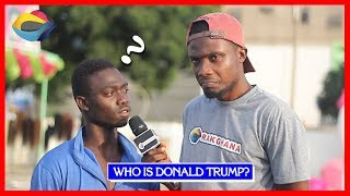 Who is DONALD TRUMP?   Street Quiz   Funny Videos   Funny African Videos   African Comedy