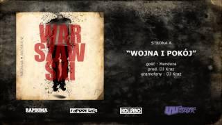Warszawski - Wojna i Pokój (gośc. Mendoza, prod. Dj Kraz)