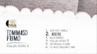 02 Tommaso Primo - Addore