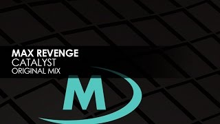 Max Revenge - Catalyst