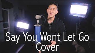 Say You Won't Let Go - James Arthur | Jason Chen Cover