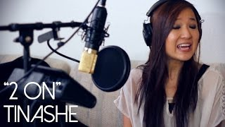Tinashe ft. SchoolBoy Q - 2 On (@SharonEstee Cover)