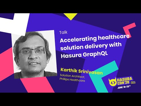 Accelerating healthcare solution delivery with Hasura