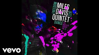 Miles Davis - Circle (from Freedom Jazz Dance: The Bootleg Series Vol. 5) [audio]