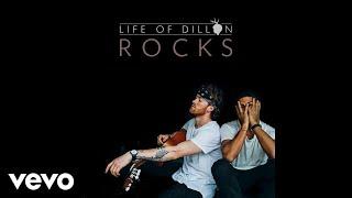 Life of Dillon - Rocks (Audio)