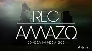 REC - ALLAZO / ΑΛΛΑΖΩ | OFFICIAL MUSIC VIDEO