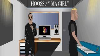 Hooss - Ma girl
