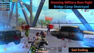 [Hindi] PUBG Mobile | Amazing Military base Fight & Bridge Camp Destroyed Sad Ending