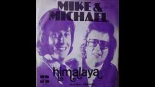 Mike & Michael - Himalaya