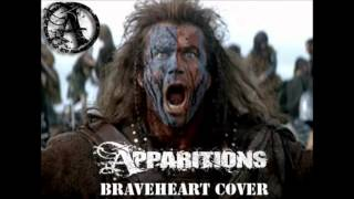 """Apparitions """"Braveheart Cover"""""""