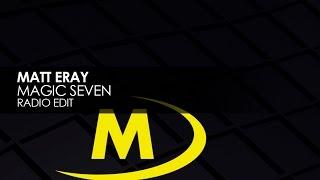 Matt Eray -  Magic Seven