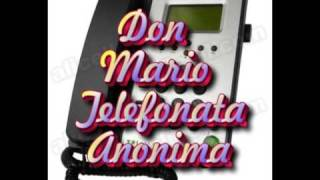 Don Mario Telefonata Anonima
