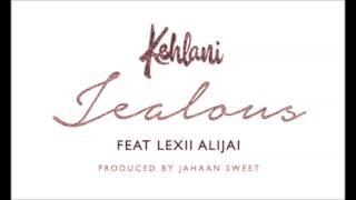 Kehlani - Jealous (ft. Lexii Alijai)