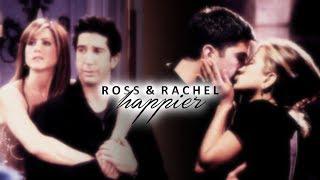 ROSS & RACHEL | Happier [Tribute]