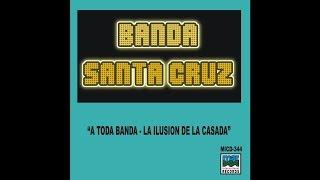 Banda Show Santa Cruz - Cinceles de la vida
