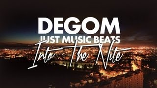Degom - Into The Nite (Prod Just Music Beats)