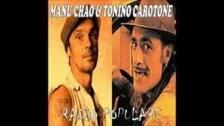 Manu Chao y Tonino Carotone - No puede ser