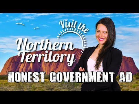 Visit the Northern Territory | Honest Government Ad