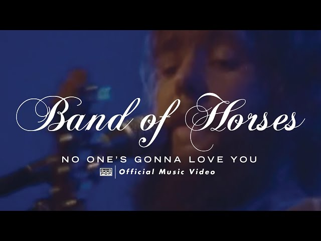 "Vídeo oficial de ""Band Of Horses - No One's Gonna Love You"" de Band of Horses"