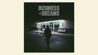 Business Of Dreams - Joyride