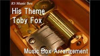 "His Theme/Toby Fox [Music Box] (PC Game ""Undertale"" BGM)"