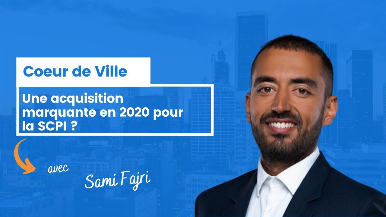 SCPI Cœur de Ville : une acquisition marquante en 2020 ?