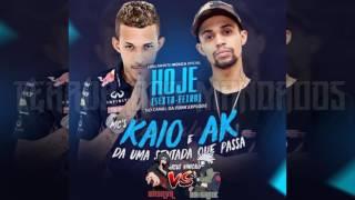 MC'S KAIO & AK - DA UMA SENTADA QUE PASSA [ DJ MARCUS VINICIUS ] LANÇAMENTO 2017