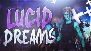 """Lucid Dreams"" - Fortnite"