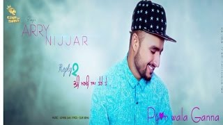 Arry Nijjar - Reply To Kuri Mardi || Latest Punjabi song 2016