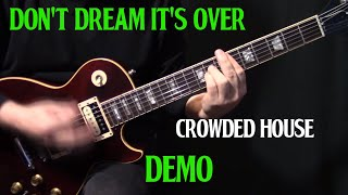 "demo | how to play ""Don't Dream It's Over"" on guitar by Crowded House 